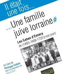 """Rencontre et dédicaces avec Gérard et Philippe Cahen, auteurs de """"Une famille juive lorraine…"""" le 9 juillet à 19h au Café des Psaumes"""