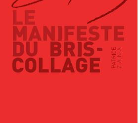 "Lancement du Manifeste du ""Bris collage"""