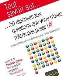 """""""50 réponses aux questions que vous n'osez meme pas poser !"""" par Philippe Cahen"""