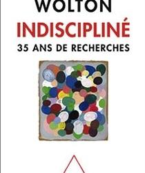 """Parution du nouvel ouvrage de Dominique Wolton """"Indiscipliné, 35 ans de recherches"""""""